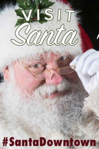 Visit Santa Downtown!
